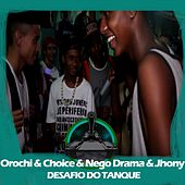Orochi X Choice X Jhony MC X Nego Drama (Desafio do Tanque) by Batalha do Tanque