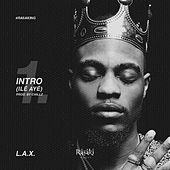 Intro (Ile Aye) by LAX (Rap)