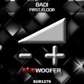 First Floor by Badi