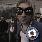 Would You Rather Be Mine? von Lightshow