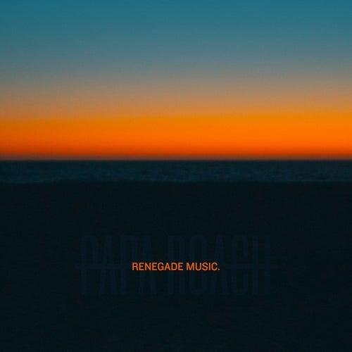Renegade Music by Papa Roach