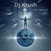 Hip Hop Story by DJ Krush
