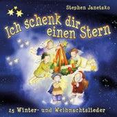Ich schenk dir einen Stern: 25 Winter- Und Weihnachtslieder by Various Artists