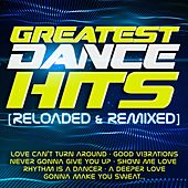 Greatest Dance Hits (Reloaded & Remixed) by Various Artists