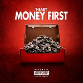 Money First de T'Baby