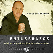 En Tus Brazos de Marcelo Patrono