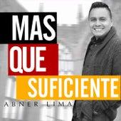 Más Que Suficiente by Abner Lima