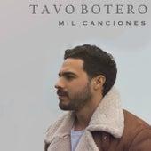 Mil Canciones de Tavo Botero
