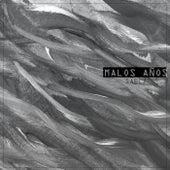 Malos Años by Sabez