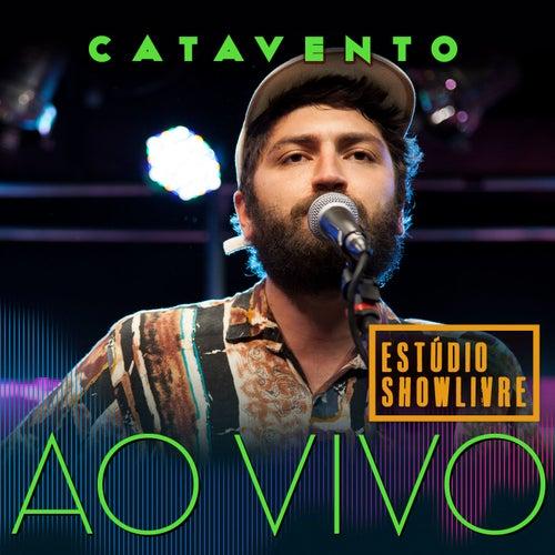 Catavento no Estúdio Showlivre (Ao Vivo) de Catavento