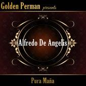Pura Maña de Alfredo De Angelis