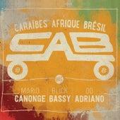 Caraïbes Afrique Brésil by The Cab