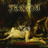 Rebirth by the Yarrow