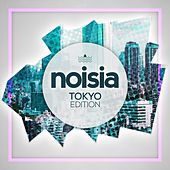 Noisia: Tokyo Edition by Various Artists