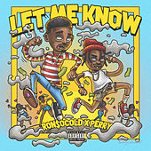 Let Me Know (feat. The Good Perry) de Ronsocold