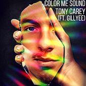 Color Me Sound von Tony Carey