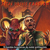 Satan Smashes Fascism by Various Artists