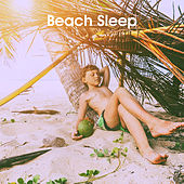 Beach Sleep by Various Artists