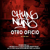 Otro Oficio by Chyno Nyno