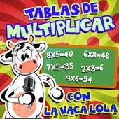 Tablas de Multiplicar, Con la Vaca Lola de Las Gatitas