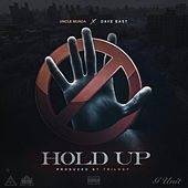 Hold Up (feat. Dave East) de Uncle Murda