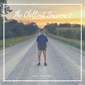The Chillout Sessions 2 von Sol Rising