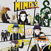 Mimo`s Dixie Band by Mimo`s Dixie Band