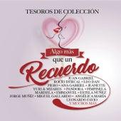 Algo Más Que un Recuerdo - Tesoros de Colección de Various Artists