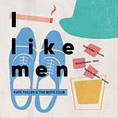 I Like Men de Kate Fuller