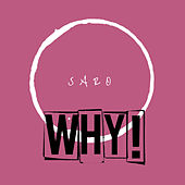 Why! by Saro