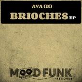 Brioches - Single by AVA