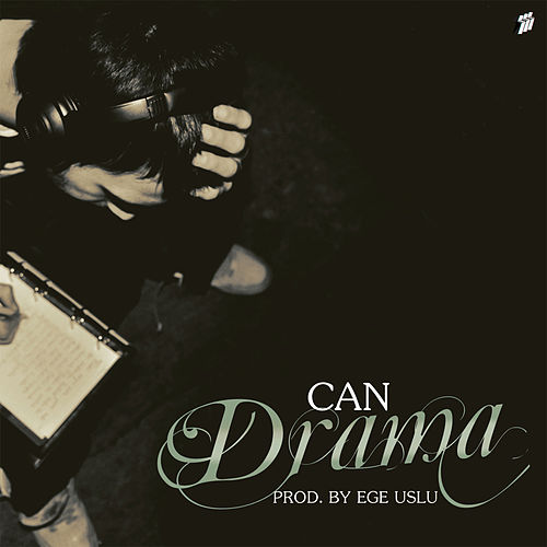 Drama (Prod. by Ege Uslu) by Can