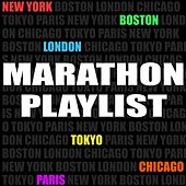 Marathon Playlist (New York, Boston, London, Chicago, Tokyo, Paris) de Various Artists