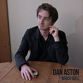 Which Will by Dan Aston