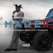 M.A.D.E 2 by Bruno Mali Kidd