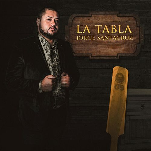 La Tabla by Jorge Santa Cruz