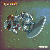 Touch My Alien by The Kilaueas