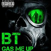 Gas Me Up by BT