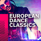 European Dance Classics by Various Artists