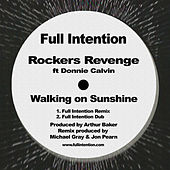 Walking on Sunshine (Full Intention Remixes) de Rocker's Revenge