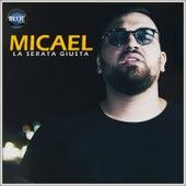 La serata giusta by Micael