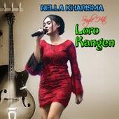 Loro Kangen by Nella Kharisma