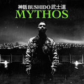 Mythos by Bushido
