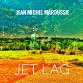 Jet Lag by Jean Michel Maroussie