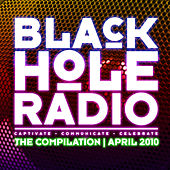 Black Hole Radio April 2010 by Various Artists