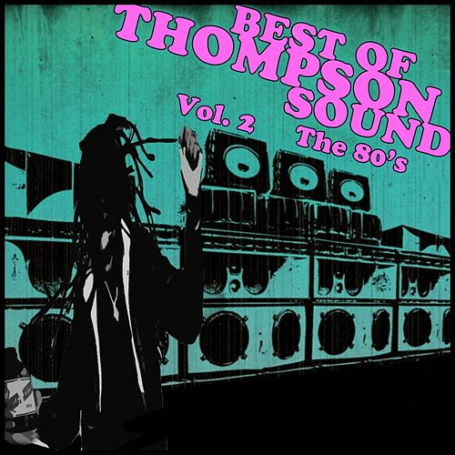 Best of Thompson Sound Vol 2 The 80s by Various Artists