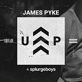 Up by James Pyke