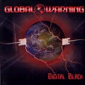 Digital Black by Global Warning