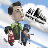 Some Of My Weaknesses by Jay Malone