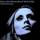 Oriental Evening by Fairuz